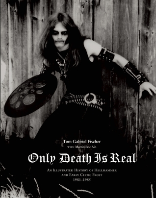 Only Death is Real by Thomas Gabriel Fischer