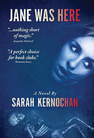 Jane Was Here by Sarah Kernochan