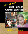 Let's Go Visit Best Friends Animal Sanctuary