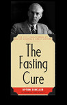 The Fasting Cure by Upton Sinclair