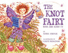 The Knot Fairy [With CD]