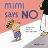 Mimi Says No