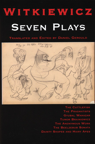 Seven Plays by Witkiewicz