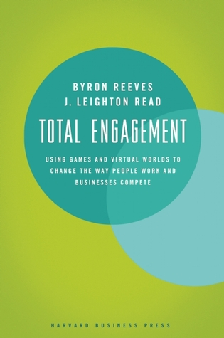 Total Engagement by Byron Reeves