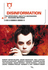Disinformation: The Interviews