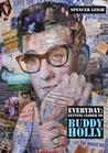 Everyday: Getting Closer to Buddy Holly
