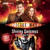 Doctor Who: Shining Darkness [Abridged]