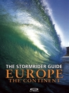 The Stormrider Guide: Europe The Continent