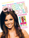 Cheryl Cole: Promise: Star of Girls Aloud and The X Factor