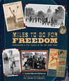 Miles to Go for Freedom: Segregation and Civil Rights in the Jim Crow Years