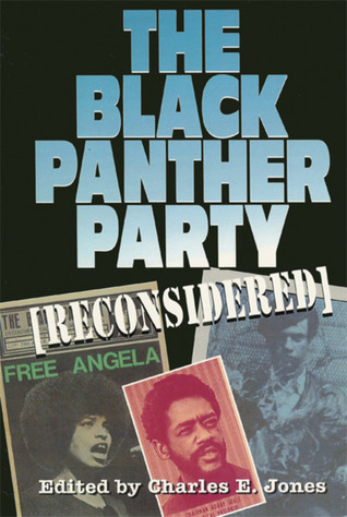The Black Panther Party [Reconsidered] by Charles E. Jones