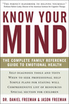 Know Your Mind: Everyday Emotional and Psychological Problems and How to Overcome Them
