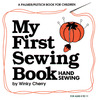 My First Sewing Book: Hand Sewing