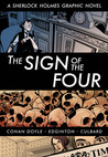 The Sign of the Four: A Sherlock Holmes Graphic Novel