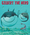 Gilbert the Hero