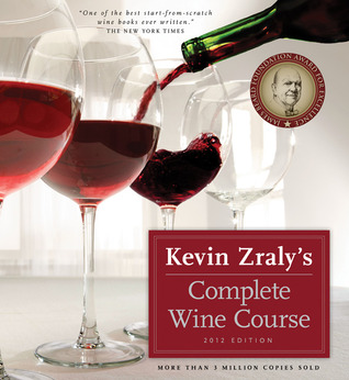 Kevin Zraly's Complete Wine Course by Kevin Zraly