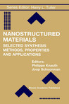 Nanostructured Materials: Selected Synthesis Methods, Properties and Applications