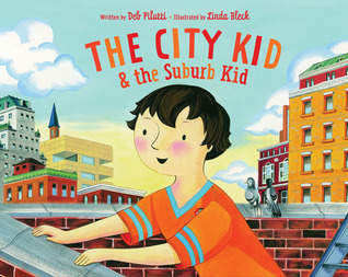 The City Kid  the Suburb Kid by Deb Pilutti