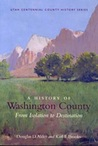 A History of Washington County: From Isolation to Destination