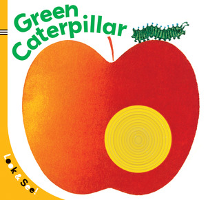 Look & See: The Green Caterpillar