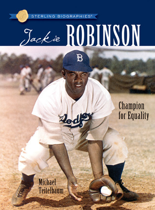 Jackie Robinson: Champion For Equality (Sterling Biographies)
