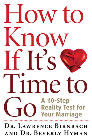 How to Know If It's Time to Go by Lawrence Birnbach