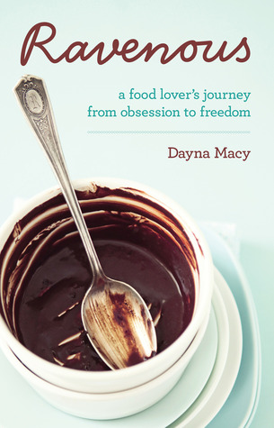 Ravenous by Dayna Macy