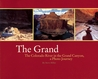 Grand: The Colorado River in the Grand Canyon a Photo Journey