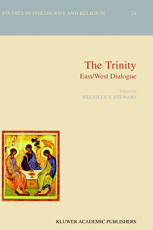 The Trinity: East/West Dialogue