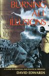 Burning All Illusions by David Edwards