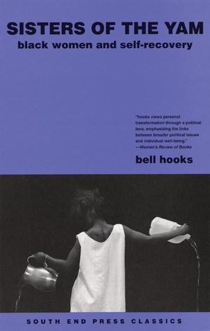 Sisters of the Yam by bell hooks