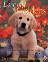 Love of Goldens: The Ultimate Tribute to Golden Retrievers