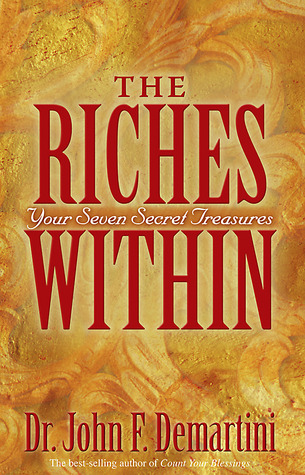 The Riches Within: Your Seven Secret Treasures