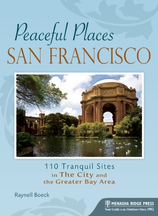 Peaceful Places by Raynell Boeck