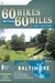 60 Hikes Within 60 Miles: B...
