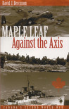 Maple Leaf Against the Axis