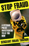 Stop Fraud: A Veteran Police Investigator Shows You How