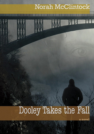 Dooley Takes the Fall by Norah McClintock