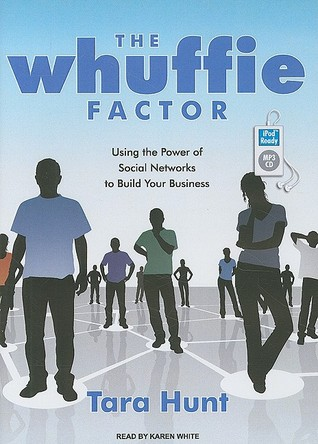 The Whuffie Factor by Tara Hunt