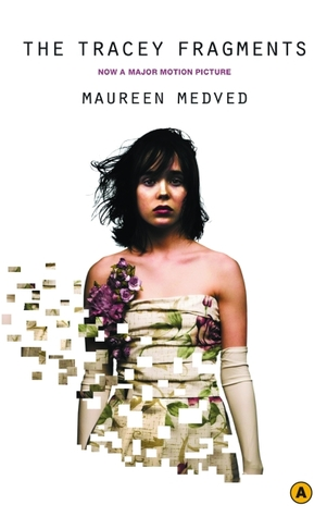 The Tracey Fragments by Maureen Medved