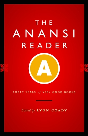 The Anansi Reader: Forty Years of Very Good Books