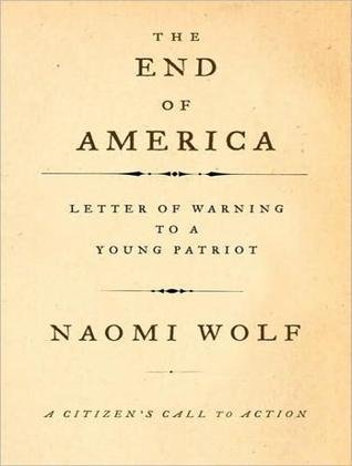 The End of America: Letter of Warning to a Young Patriot