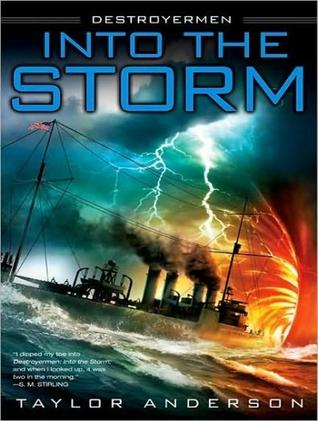 Into the Storm (Destroyermen Series #1) (Library Edition)