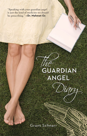 The Guardian Angel Diary by Grant Schnarr