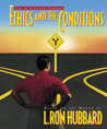 Ethics and the Conditions