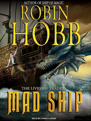 Mad Ship by Robin Hobb
