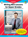 Writing Mini-Lessons for Upper Grades: The Big-Blocks™ Approach