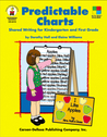 Predictable Charts, Grades K - 1: Shared Writing for Kindergarten and First Grade