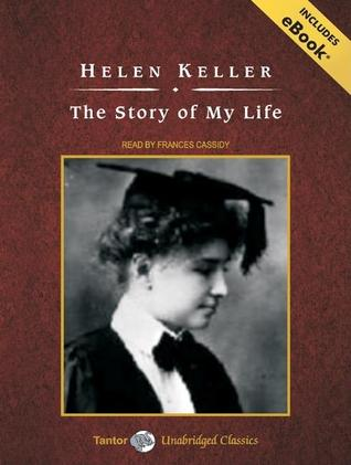 The Story of My Life, with eBook by Helen Keller