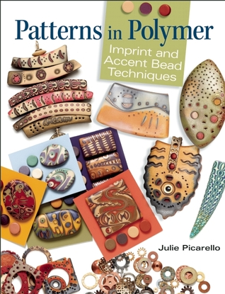 Patterns in Polymer: Imprint and Accent Bead Techniques